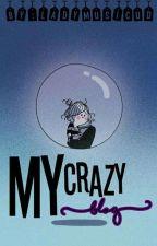My Crazy Blog by LadyMusicUD