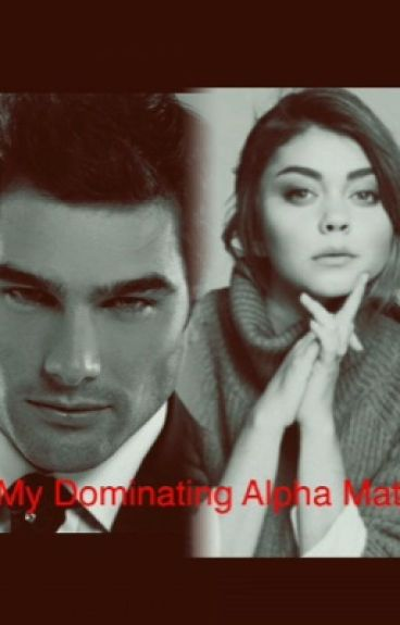 My Dominating Alpha Mate