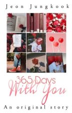 BOOK ONE:『365 Days With You』|| Jeon Jungkook by MochiBlossoms