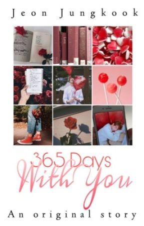 『365 Days With You』|| Jeon Jungkook by MochiBlossoms