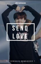Send Love -tome2- [vkook] by abracdaxas