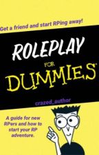 Roleplay for Dummies by graceslayssss