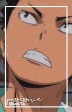 Possessive ↬ Iwaizumi x Reader | KISS SERIES | by -semieita
