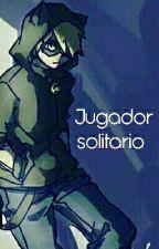 Jugador Solitario  by ladynoirchemistry