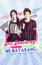Ms. Mataray meets Mr. Mayabang by blueberrydoll