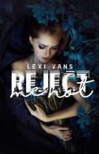 Reject Me, Not by lexivans