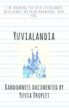 yuvialandia by assistantraindrop