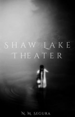 Shaw Lake Theater  by PsychoWriter3791
