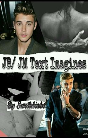 JB/ JM Text Imagines ✔ by Swetabiebs