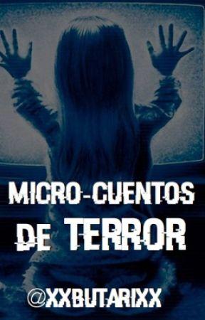 Micro-cuentos de terror by XxbutarixX