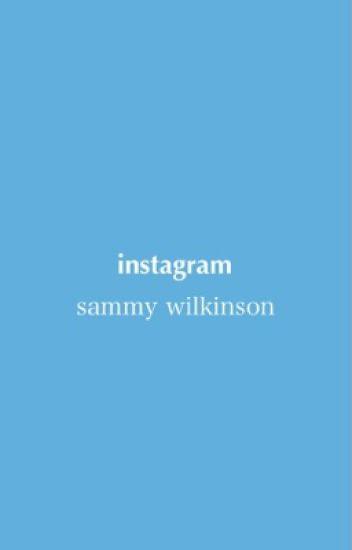 instagram   sammy wilkinson