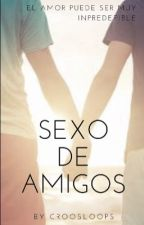 Sexo de amigos by underwood1082