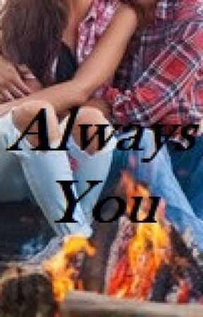 Always You (On Hold) by Falling_Angel_77