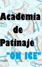 Academia de Patinaje On Ice Yuri on Ice fanfic by KonohanaNatalie