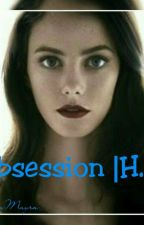 OBSESSION |H.S| by Thalyamayra