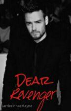 † Dear Revenger † |Z.M| (A/B/O) by LarriezinhasMayne