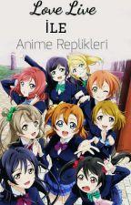 Love Live  İle Anime Replikleri  by _MinHeeYun_
