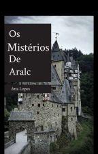 Os Mistérios de Aralc HIATO by AnaClaraMeloLopes