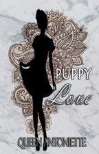 Puppy Love (One-Shot) by QueenAntoniette