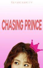 Chasing Prince by HayamixAmity