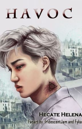 H A V O C [ EXO FANFICTION ] by 96dreamgirl