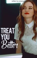 Treat you better ∆ [TEEN WOLF]. by poseysoul