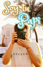 Soy Tu Papi |S.M| by XxCrazyCreaturexX