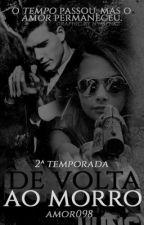De volta ao Morro-2º by amor098