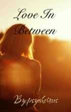 Love In Between by psycherous