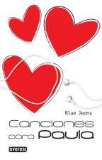 Canciones para Paula - Blue Jeans by cutiewinksv