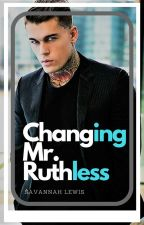 Changing Mr. Ruthless (BoyxBoy) by Soulxlion7