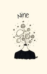 Nine by xxfanficwritesxx