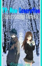 TP: New Generation (Twists and Turns) Book 2 by Kawaii_zai