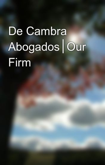 De Cambra Abogados│Our Firm