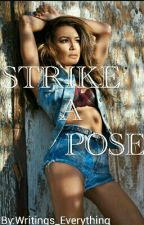 STRIKE A POSE (Brittana Fanfic) by Writings_Everything