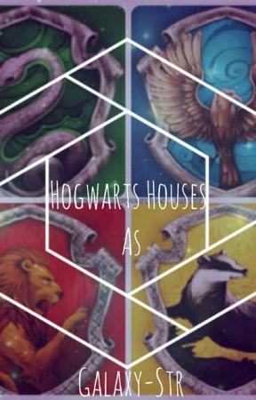 Hogwarts Houses as '......' by Galaxy_str