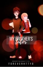 My Brother's Tutor {Hiccstrid} by foreverhttyd
