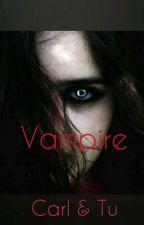 Vampire [Carl & Tu] by Samaa_Riggs1012