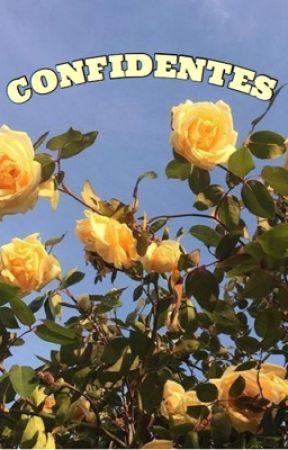 Confidentes  by LilaGO2904