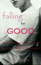 Falling for Good by JoAnDi17