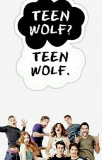 One Shots → Teen Wolf 🐺 by Anonima_Grande