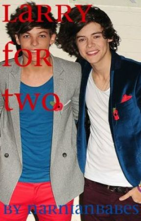 Larry for Two by NarnianBabes