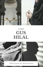 GUS HILAL by readtasa