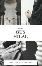 GUS HILAL by readtasa
