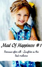 Meal of Happiness #1 by xIamxthexbestx
