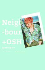Neighbour ; OSH✅ by SparklingDeer