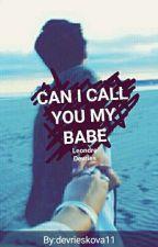 Can I Call You My Babe•L.D• 2cz. Hopeful||L.D|| by Devrieskova11