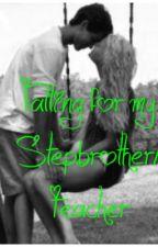 Falling for my Stepbrother/Teacher by AshesAndWine