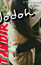 Takdir Jodoh by Ms_maylin