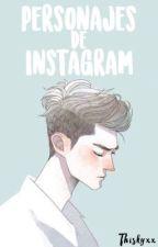 Personajes de instagram by thiskyxx